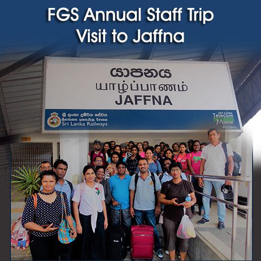 FGS Annual Staff Trip: Visit to Jaffna
