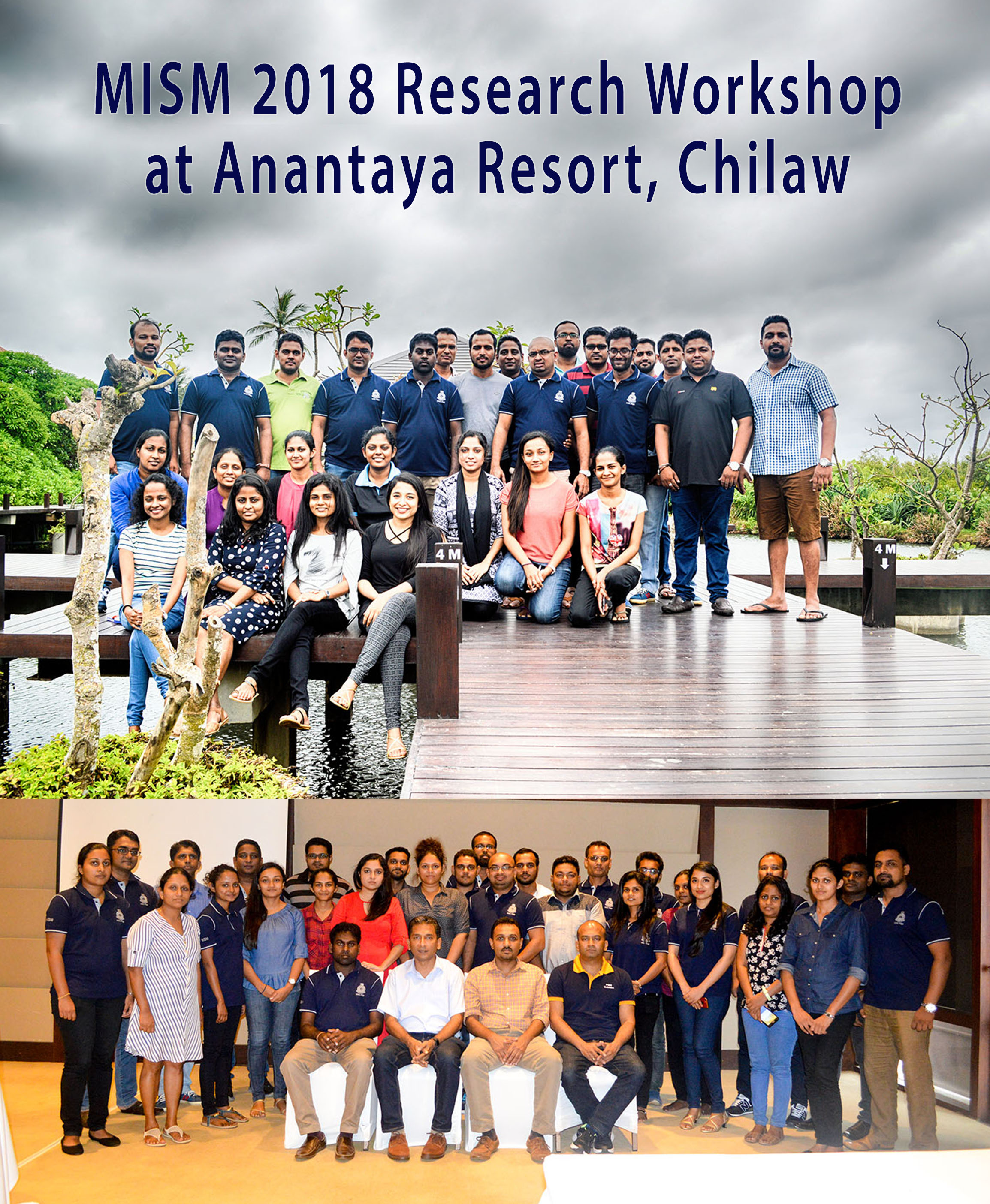 MISM 2018 Research Workshop at Anantaya Resort, Chilaw