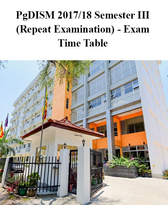 PgDISM 2017/18 Semester III (Repeat Examination) – Exam Time Table