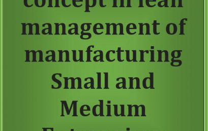Promoting green concept in lean management of manufacturing Small and Medium Enterprises (SMEs)